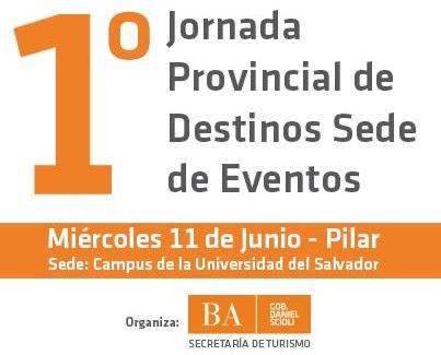 1� Jornada Provincial de Destinos Sede de Eventos en Pilar