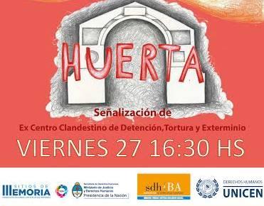 Se�alizar�n el ex centro clandestino de detenci�n �La Huerta�