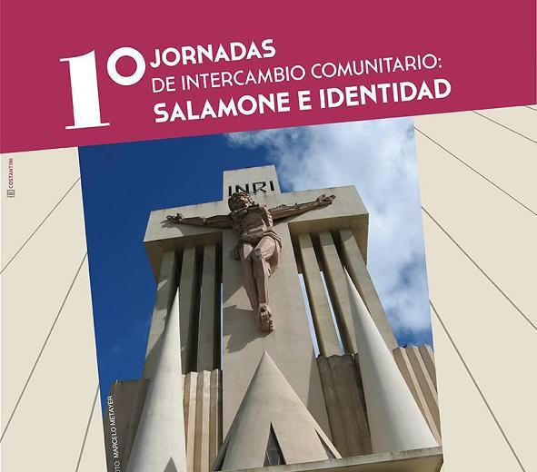 Primeras Jornadas de Intercambio Comunitario: Salamone e Identidad